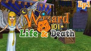 Wizard101  Life  U0026 Death Walkthrough  U0026quot Ultimate Fail U0026quot  Hd Ep