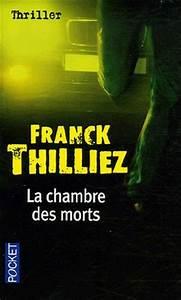 la chambre des morts de franck thilliez d39un livre a l39autre With la chambre des morts franck thilliez
