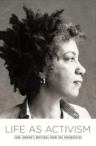 As Activism June Jordans Writings From The Progressive as activism june s writings from the