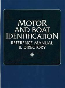 Proseries Motor  U0026 Boat Identification Reference Manual