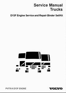 Volvo Truck D13f Engine Service And Repair Manual