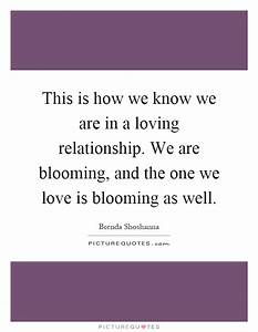Blooming Quotes... Blooming Relationship Quotes