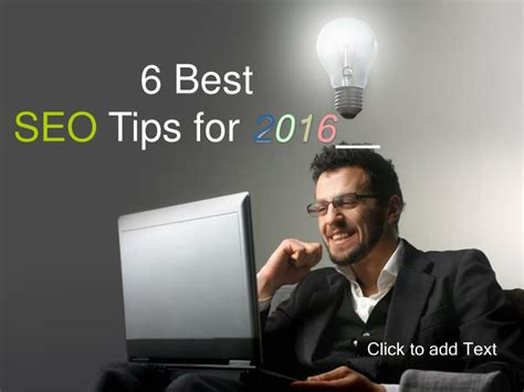 Seo Basics 2016 - ppt 6 best seo tips for 2016 powerpoint presentation