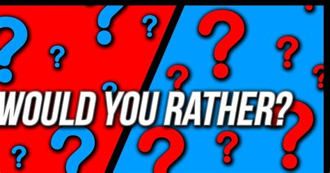 Would You Rather Playbuzz
