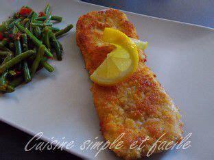 cuisine simple 67 escalopes milanaises cuisine simple et facile