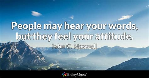 john  maxwell people  hear  words   feel