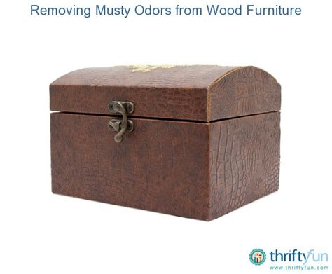 how to remove musty smell from wood removing musty odors from wood furniture thriftyfun
