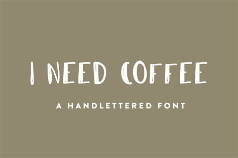I Need A by I Need Coffee Font Display Fonts Creative Market