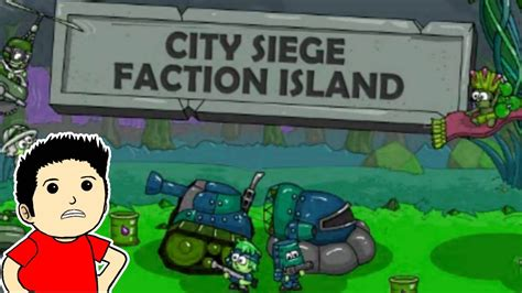 city siege 1 city siege faction island gameplay part 1 invade