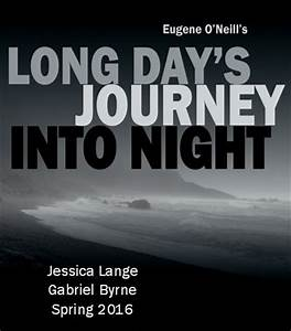 Updated! Byrne on Broadway: Long Day's Journey Into Night ...