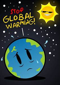 The gallery for --> Posters On Global Warming With Slogans