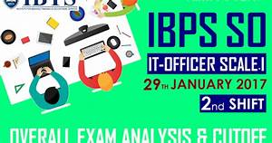 IBPS SO IT-Officer Scale-I Exam Analysis -29th January ...