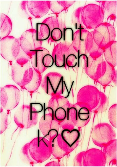 """Here you going to find some of cute wallpapers for your phone. """"Don't touch my phone"""" iphone background. 