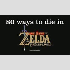 80 Ways To Die In The Legend Of Zelda Breath Of The Wild [spoilers] Youtube