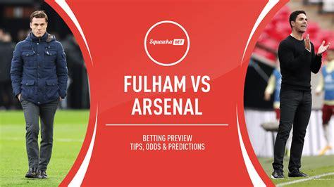 Fulham v Arsenal betting tips, predictions, odds | Premier ...