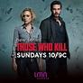 Those Who Kill: A&E TV show not canceled but...