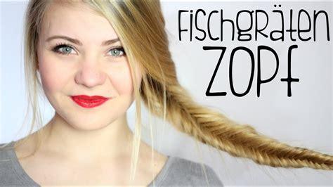 fischgraetenzopf flechten einfache anleitung youtube