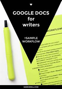 The Ultimate Guide To Google Docs For Writers    Workflow