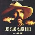 Last Stand at Saber River Soundtrack (1997)