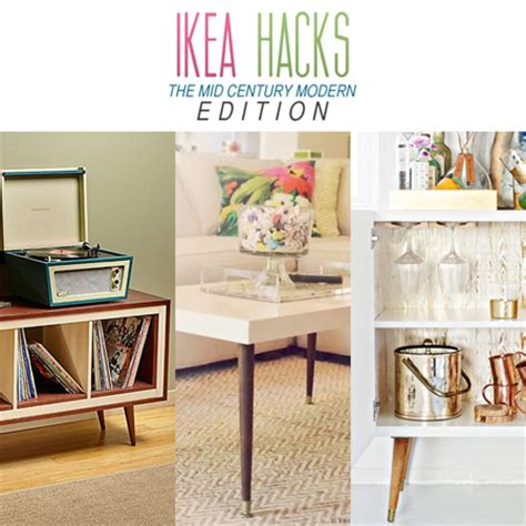 ikea hacks the mid century modern edition the cottage market