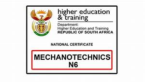 Mechanotechnics N6 Previous Papers With Memos