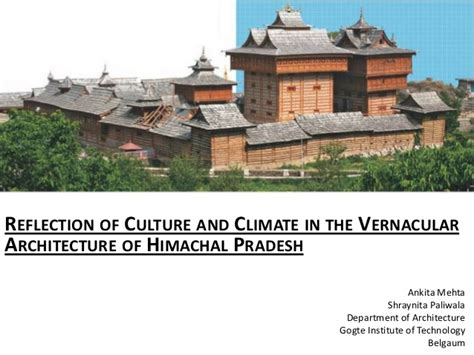 Reflection Of Culture And Climate In The Vernacular