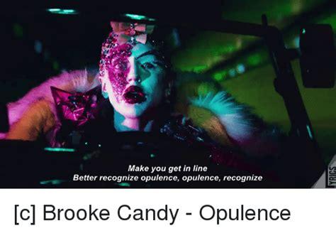 opulence lyrics make you get in line better recognize opulence opulence