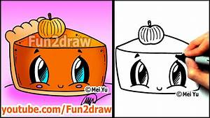 How to Draw Thanksgiving Things - Cute Pumpkin Pie ...