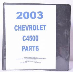 2003 Chevrolet C4500 Parts Diagram Manual C Series