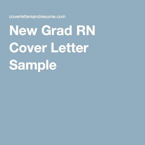 paragraph in new grad nursing cover letter best 25 nursing cover letter ideas on cover