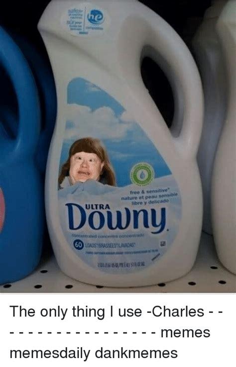 Ultra Downy Meme - 25 best memes about downy ultra downy ultra memes