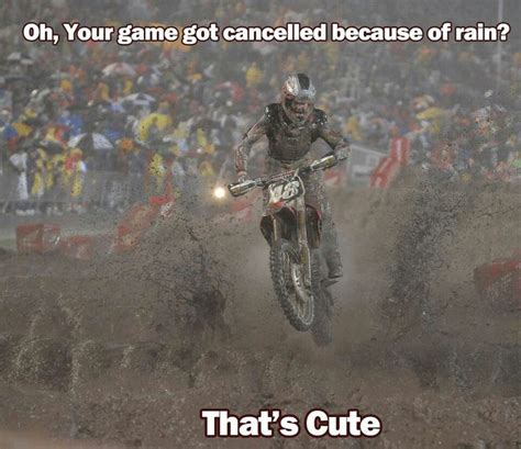 Funny Motocross Memes - dirt bikes thats to all those little jock who think their so tuff cuz their football