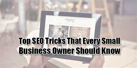 Top Seo by Top Seo Tricks That Every Small Business Owner Should