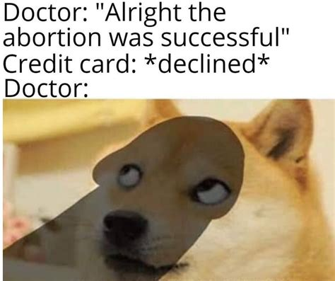 You will then receive an email with further instructions. 40+ Credit Card Decline Memes - AhSeeit