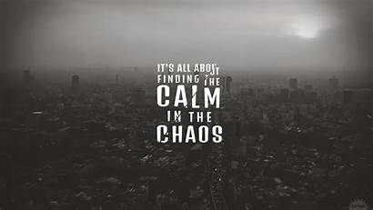 4k Chaos Calm Thought Wallpapers Quotes Thoughts