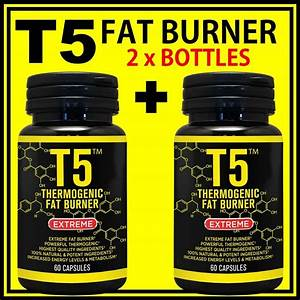 2 X Bottles T5 Fat Burner Pills Pure Strongest Legal Diet Weight Loss Capsules