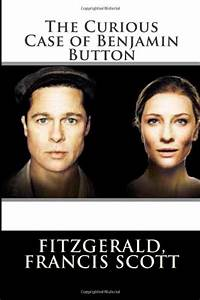 The Curious Case of Benjamin Button - 9781496131331 ...