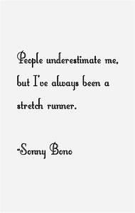 Sonny Bono Quot... Sonny Bunz Quotes