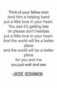 Put a little lo... Heart Lyrics Quotes