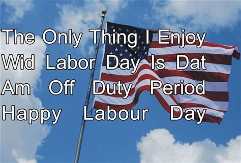 Labor Day Quotes Labor Day Quotes Inspirational Quotesgram