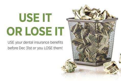 lose  maximizing  dental benefits