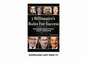 7 Billionaire S Rules For Success  Growing Rich From Your