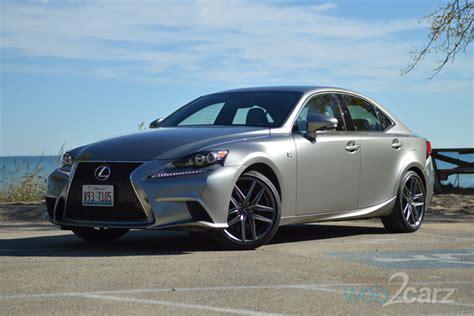 2015 Lexus Is350 F Sport Review by 2015 Lexus Is 350 F Sport Review Web2carz