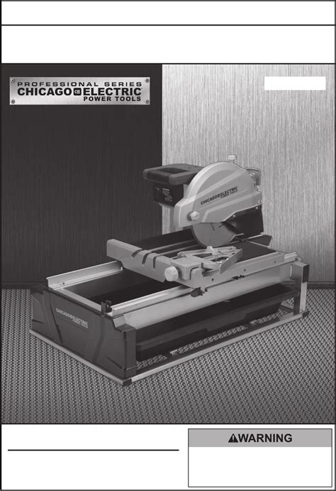 Chicago Electric Tile Saw 69275 by Chicago Electric Saw 69275 User Guide Manualsonline