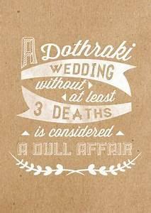 Not today #game... Dothraki Wedding Quotes