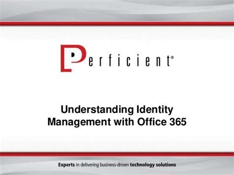 id馥 am駭agement bureau office 365 identity management options slideshare