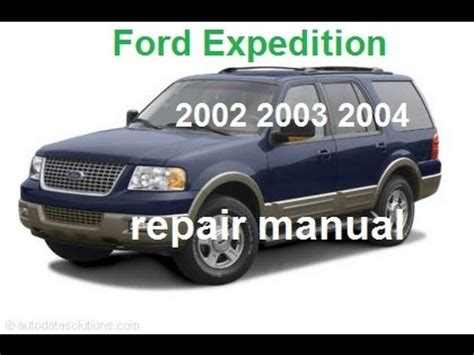 ford expedition    service repair manual youtube