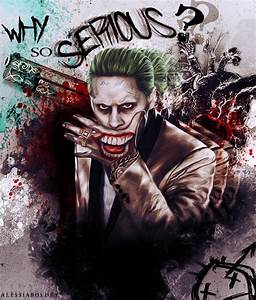The Joker - Why so serious? by AlessiaBoldry on DeviantArt