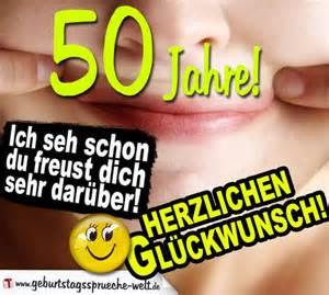 lustige sprüche zum 50 geburtstag frau lustige geburtstagssprüche 50 jahre du freust dich geburtstagssprüche welt