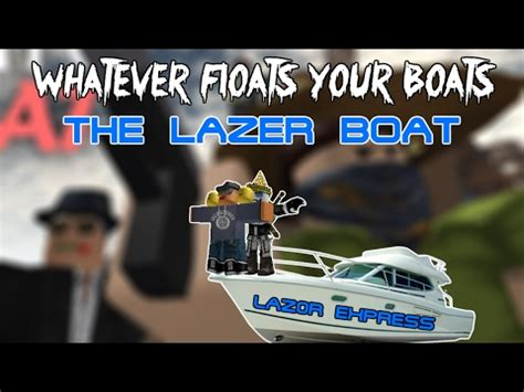 Whatever Floats Your Boat Roblox Tutorial by Roblox Whatever Floats Your Boat How To Make A Flying
